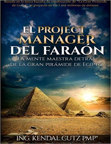 El Project Manager del Faraon