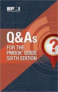 Q&A PMI PMBOK 6 edition